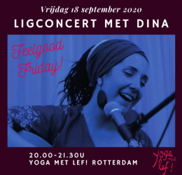 Feelgood Friday - Ligconcert met Dina