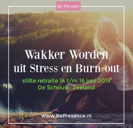 Wakker worden uit Stress&Burn-Out (Stilte Retreat)