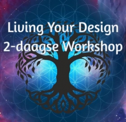 Spirituele agenda - Living Your Design – (2 dagen) – Projector Editie