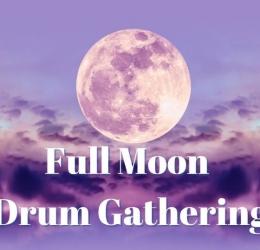 Full Moon Drum Gathering