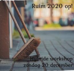 Ruim 2020 op! Hybride workshop