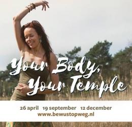 Your body, Your temple - Ik hou van mij