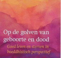 Boek presentatie: Goed leven en sterven